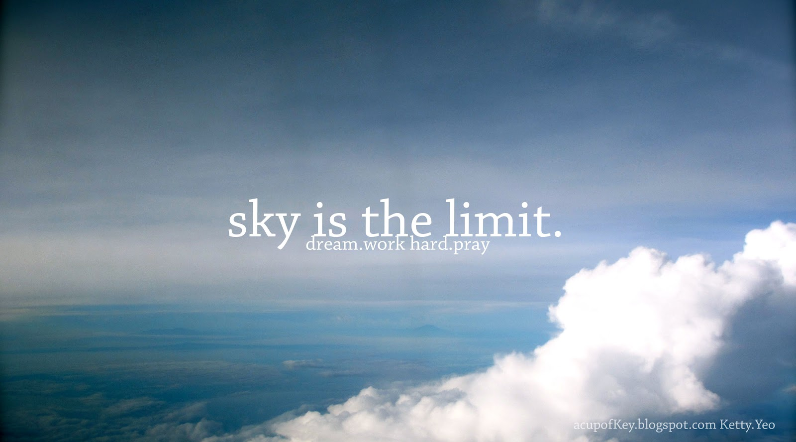quotes about sky s the limit quotes