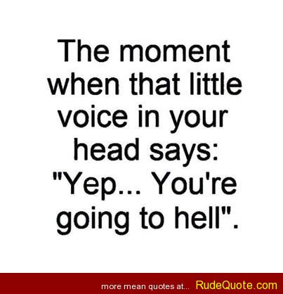 Quotes About Voices In Your Head 41 Quotes