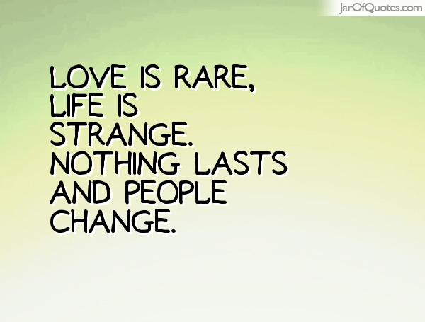 Quotes About Strange Love 108 Quotes