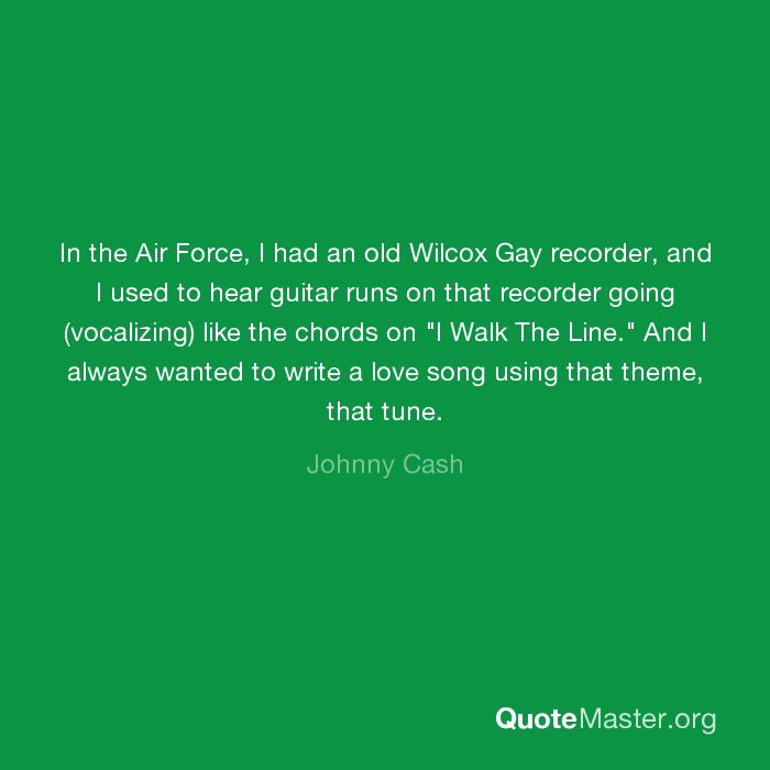 In The Air Force I Had An Old Wilcox Gay Recorder And I Used To