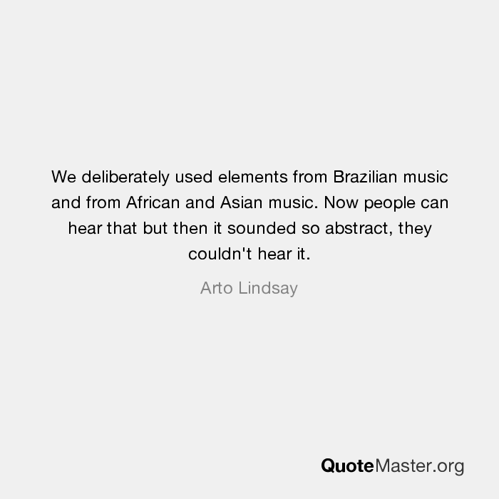 We deliberately used elements from Brazilian music and from African