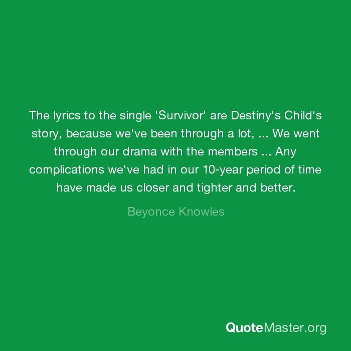 The Lyrics To The Single Survivor Are Destinys Childs Story
