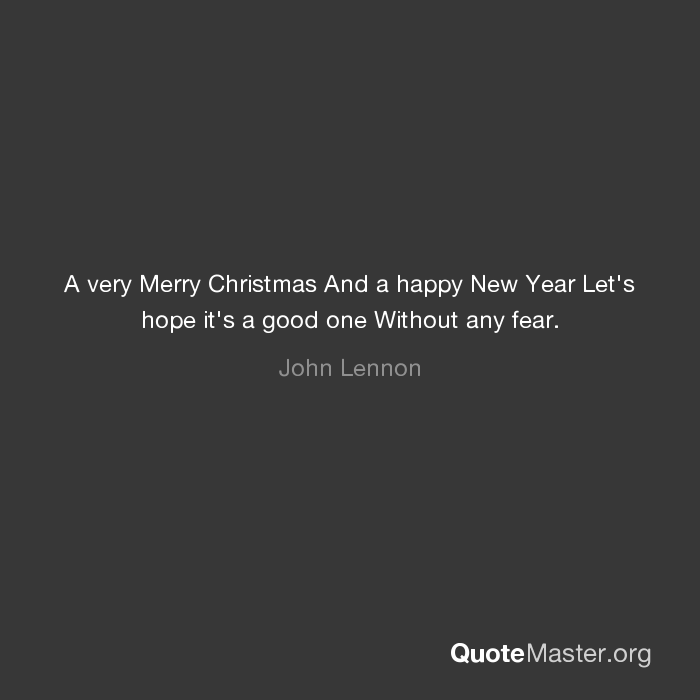 A very Merry Christmas And a happy New Year Let\'s hope it\'s a good ...