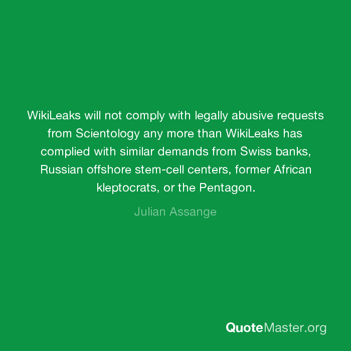 WikiLeaks will not comply with legally abusive requests from