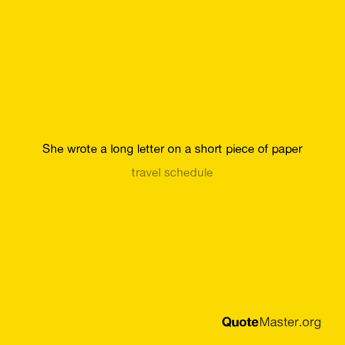 She Wrote A Long Letter On A Short Piece Of Paper Travel