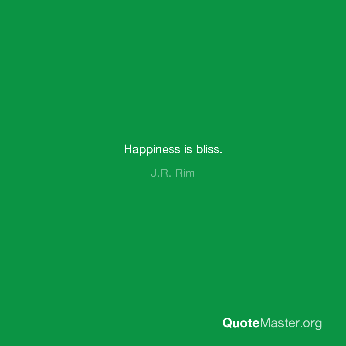 Happiness Is Bliss Jr Rim