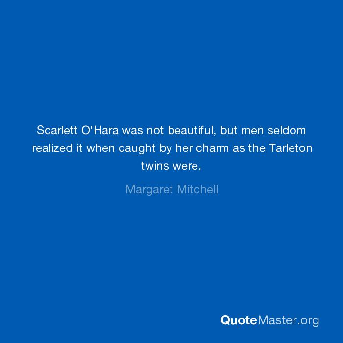 scarlett o hara was not beautiful