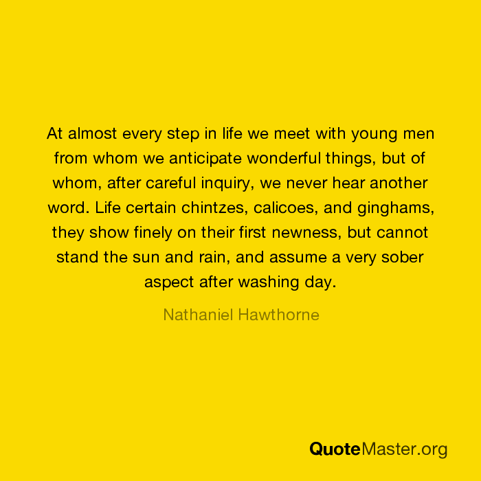 At Almost Every Step In Life We Meet With Young Men From Whom We