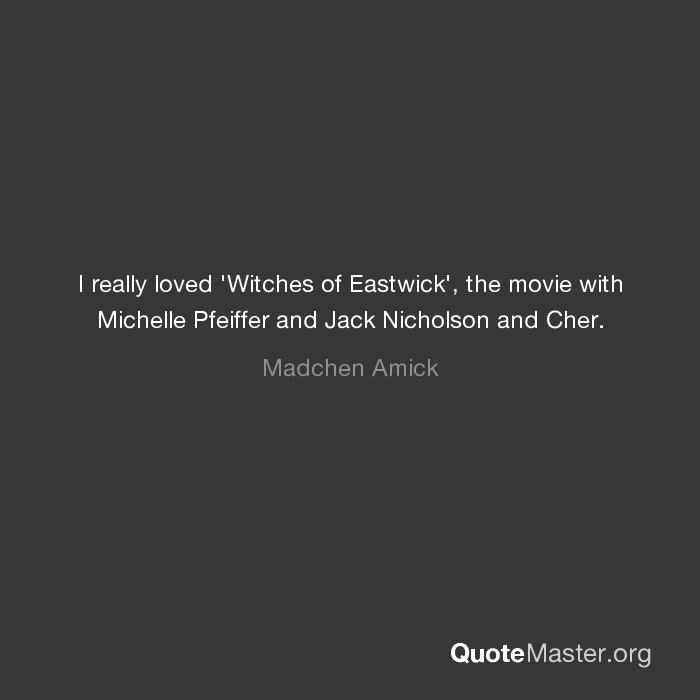 I Really Loved Witches Of Eastwick The Movie With Michelle Pfeiffer And Jack Nicholson And Cher Madchen Amick