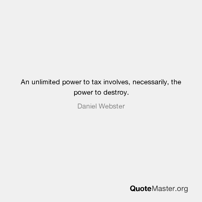 power to tax is power to destroy