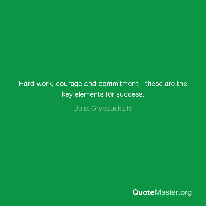 courage is key to success