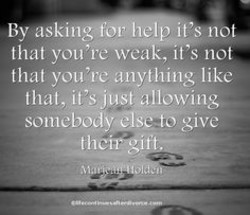 Quotes About Asking For Help 67 Quotes