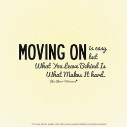 Quotes relationships on moving 30 Encouraging
