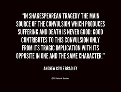 Quotes about Shakespearean Tragedy 22 quotes
