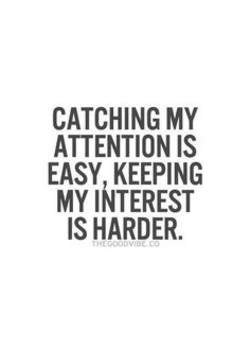 Quotes about Losing attention (28 quotes)