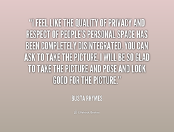 Quotes About Respect Of Privacy 41 Quotes