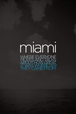 Quotes about South beach miami (20 quotes)