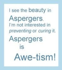 Quotes about Asperger's Syndrome (46 quotes)